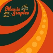 Mavis Staples Livin On A High Note